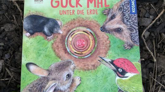 """Für kleine Naturentdecker:""""Guck mal unter die Erde"""" – R. Schwarz/L. Apfelbacher"""