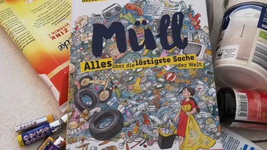 """""""Müll. Alles über die lästigste Sache der Welt"""" – Gerda Raidt"""