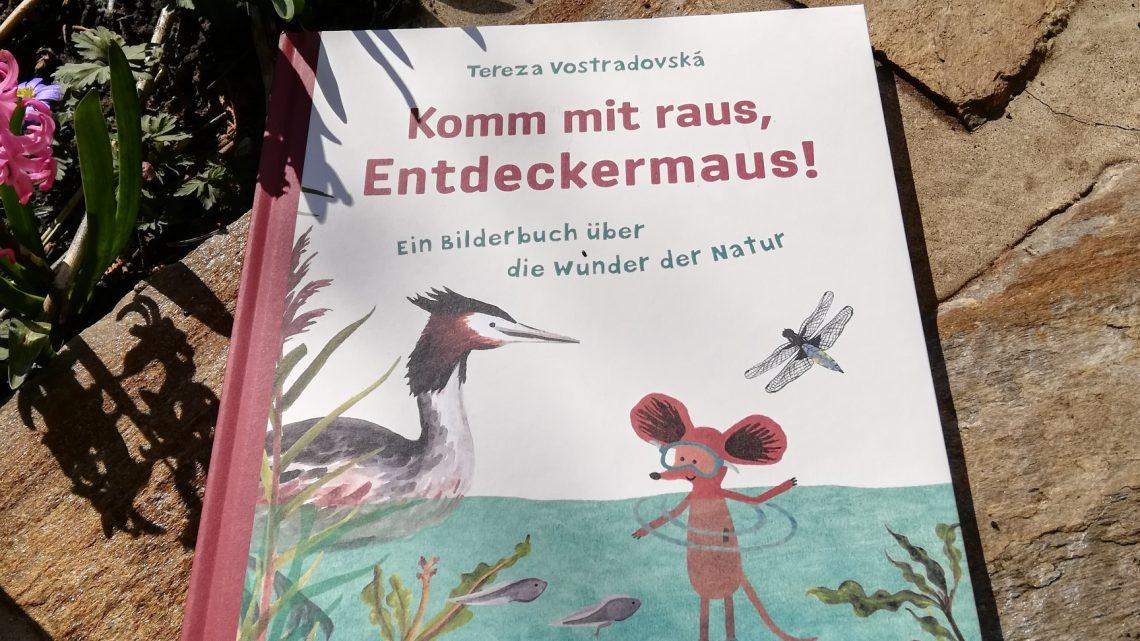 """""""Komm mit raus, Entdeckermaus! Ein Bilderbuch über die Wunder der Natur"""" – Tereza Vostradovska"""