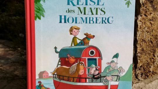 """""""Die abenteuerliche Reise des Mats Holmberg"""" – Erik O. Lindström"""