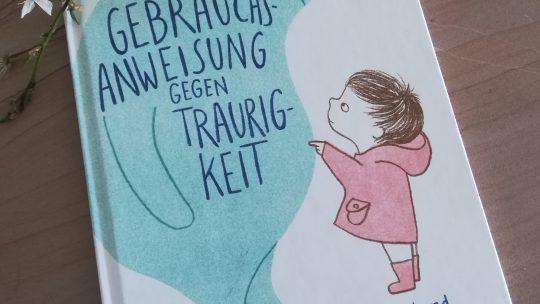 """""""Gebrauchsanweisung gegen Traurigkeit"""" – Eva Eland"""