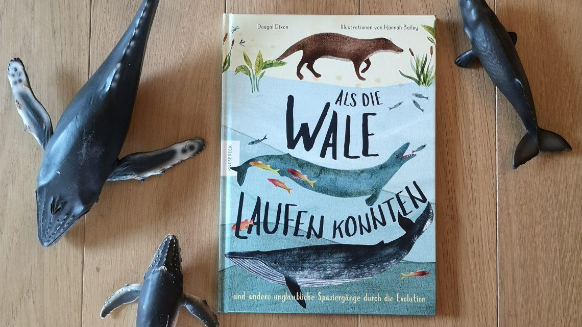 Als die Wale laufen konnten – Dougal Dixon und Hannah Bailey