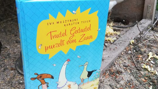 Trudel Gedudel purzelt vom Zaun – Eva Muszynski, Karsten Teich