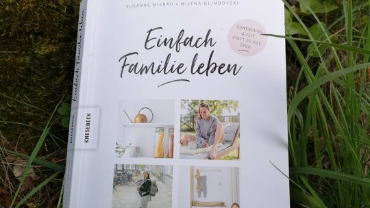 Einfach Familie leben – Susanne Mierau und Milena Glimbovski