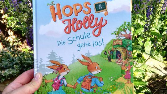 Bücher für den Schulanfang 3: Hops & Holly. Die Schule geht los – Katja Reider, Sabine Straub