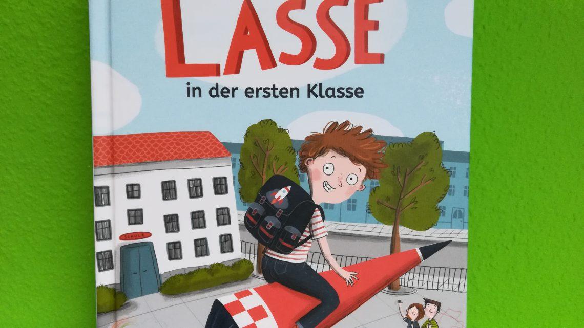 """Bücher für den Schulanfang 4: """"Lasse in der ersten Klasse"""" – Sarah Welk, Anne-Kathrin Behl"""