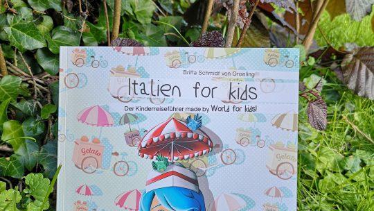 Italien for Kids: Reiseführer für Kinder von Britta Schmidt von Groeling