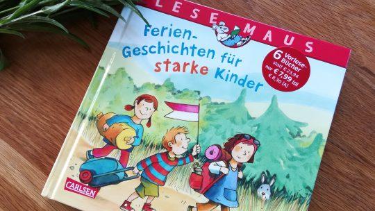 """Kinderbücher für den Urlaub: """"Lesemaus – Feriengeschichten für starke Kinder"""""""