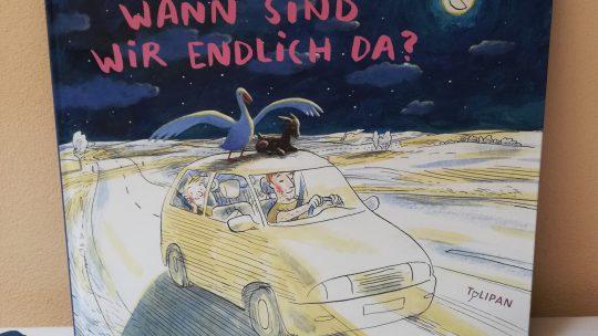 """""""Wann sind wir endlich da?"""" – Petra Postert/Jens Rassmus"""