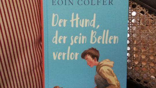 """""""Der Hund, der sein Bellen verlor"""" – Eoin Colfer"""