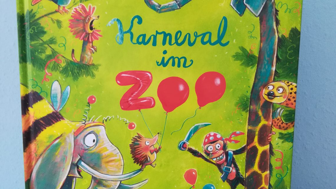 "Ein Lieblingsbuch: ""Karneval im Zoo"" – Sophie Schoenwald, Günther Jakobs"