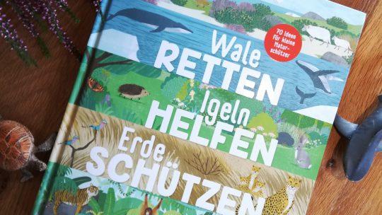 """Blogger for Future – """"Wale Retten, Igeln Helfen, Erde Schützen"""" – Jess French, Angela Keoghan"""