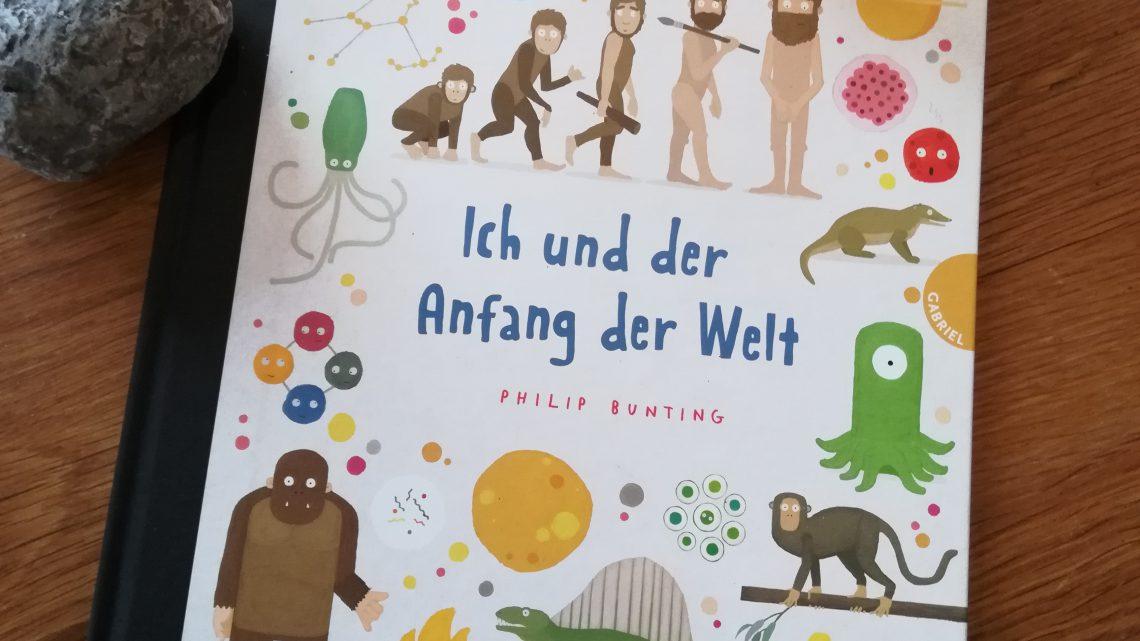 """Urknall und Evolution für Kinder erklärt? """"Ich und der Anfang der Welt"""" – Philip Bunting"""