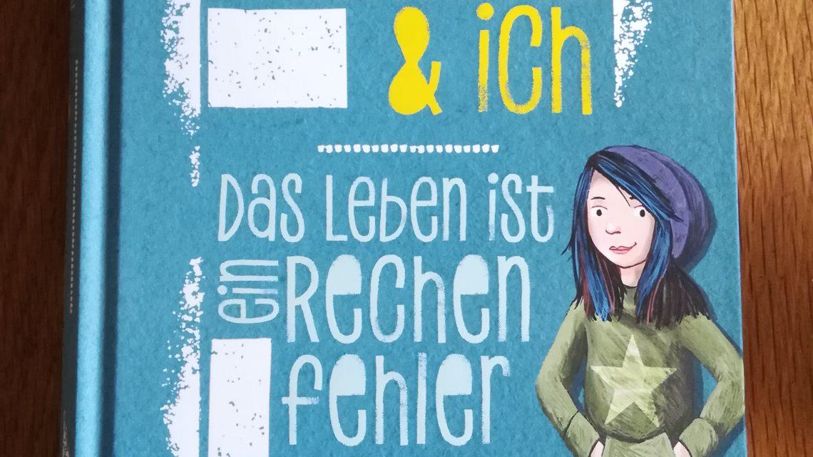 """""""Die Unausstehlichen & ich. Das Leben ist ein Rechenfehler"""" – Vanessa Walder"""