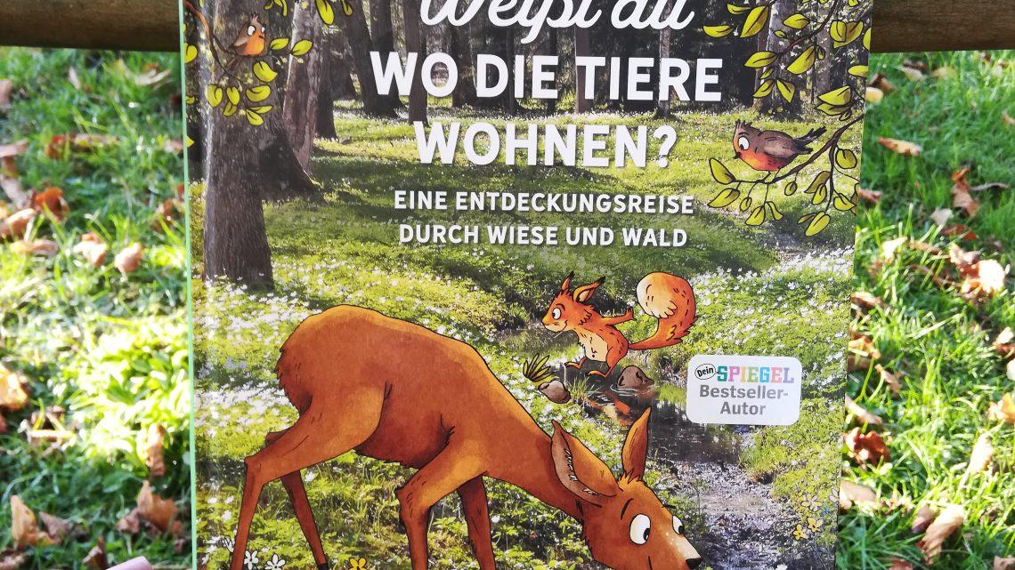 """Das neue Buch von Peter Wohlleben: """"Weißt du, wo die Tiere wohnen?"""""""