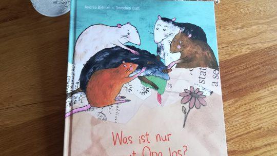 """Was ist nur mit Opa los?"" – Andrea Behnke, Dorothea Kraft"