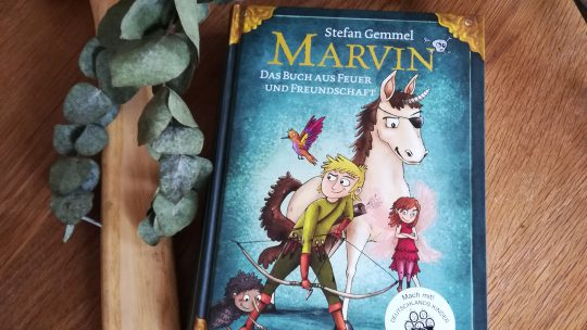 """""""Marvin. Das Buch aus Feuer und Freundschaft"""" – Stefan Gemmel"""