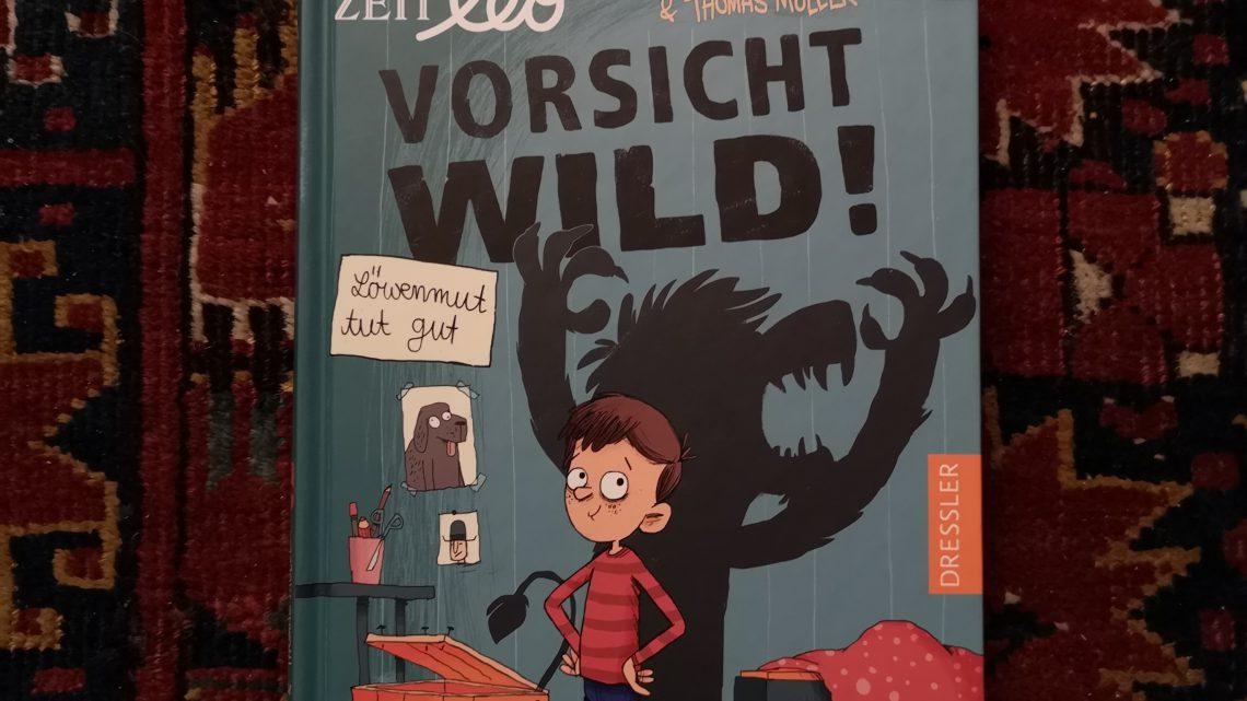 Vorsicht WILD! Löwenmut tut gut – Sebastian Grusnick &Thomas Möller