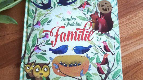 """So vielfältig kann """"Familie"""" sein – Bilderbuch von Sandro Natalini"""