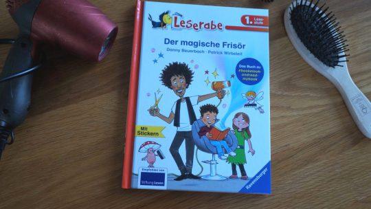 "Erstlesebuch: ""Der magische Frisör""- Danny Beuerbach, Patrick Wirbeleit"
