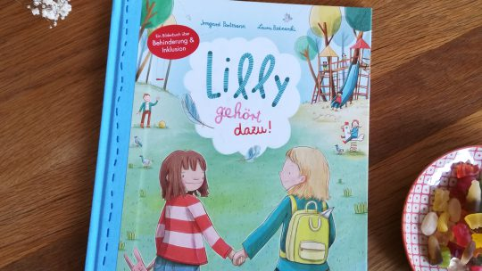 """Gelebte Inklusion im Bilderbuch: """"Lilly gehört dazu"""" – Irmgard Partmann, Laura Bednarski"""