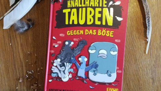 """Neues Leseerlebnis für Grundschulkinder: Loewe WOW! – """"Knallharte Tauben gegen das Böse"""" – Andrew McDonald, Ben Wood"""