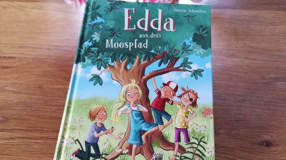 "Wunderbarer Kinderalltag: ""Edda aus dem Moospfad"" – Jasmin Schaudinn, Iris Hardt"
