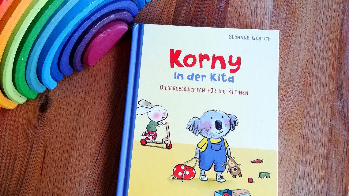 """""""Korny in der Kita. Bildergeschichten für die Kleinen"""" – Susanne Göhlich"""