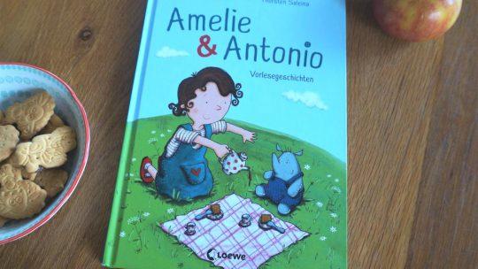 """""""Amelie & Antonio. Vorlesegeschichten"""" – Monika Hülshoff, Thorsten Saleina"""