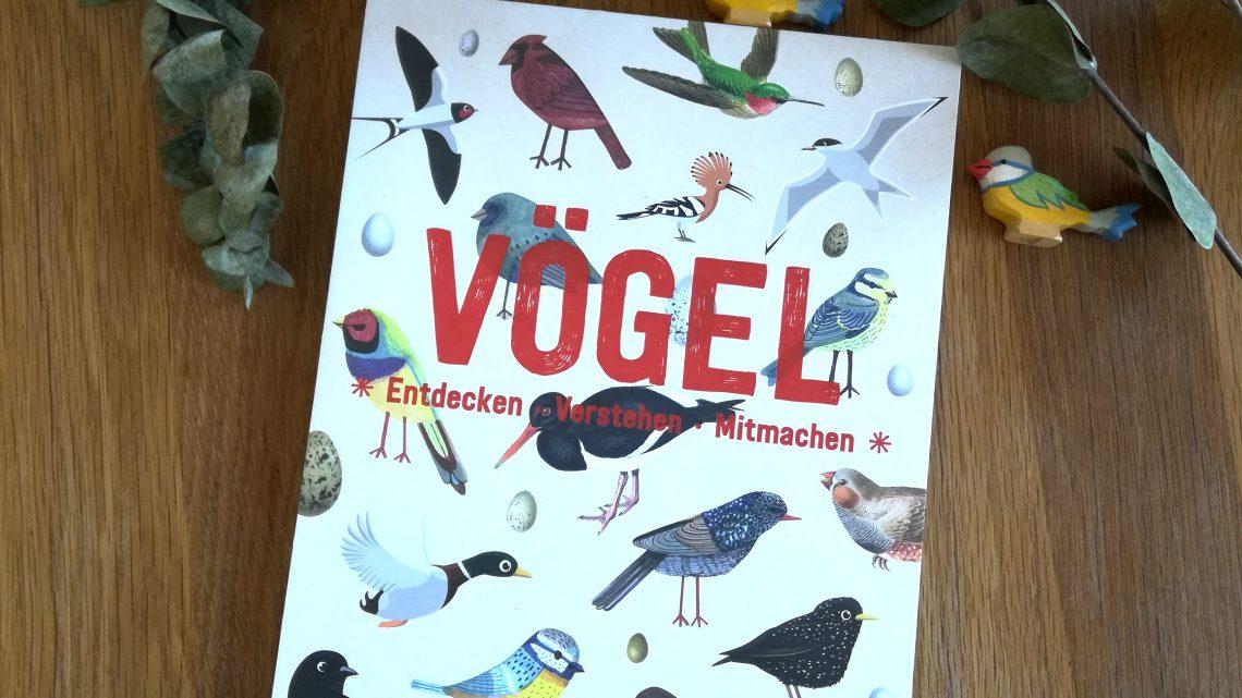 """Mitmachbuch für Grundschulkinder: """"Vögel. Entdecken, Verstehen, Mitmachen"""" – Hrsg. von roots"""