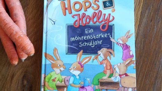 """""""Hops & Holly. Ein möhrenstarkes Schuljahr"""" – Katja Reider, Sabine Straub"""