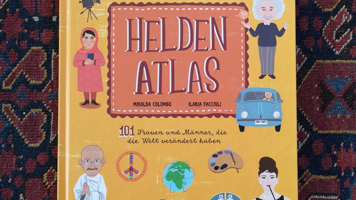 Der Heldenatlas von Miralda Colombo und Ilaria Faccioli