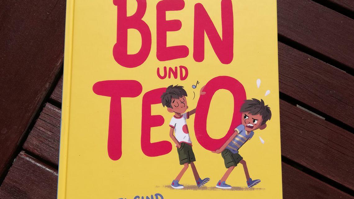 """""""Ben und Teo. Zwei sind einer zu viel"""" – Martin Baltscheit, Sandra Brandstätter"""