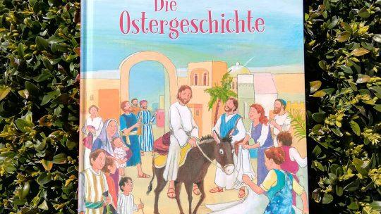 """""""Die Ostergeschichte"""" – Monika Larsen, Angela Holzmann"""
