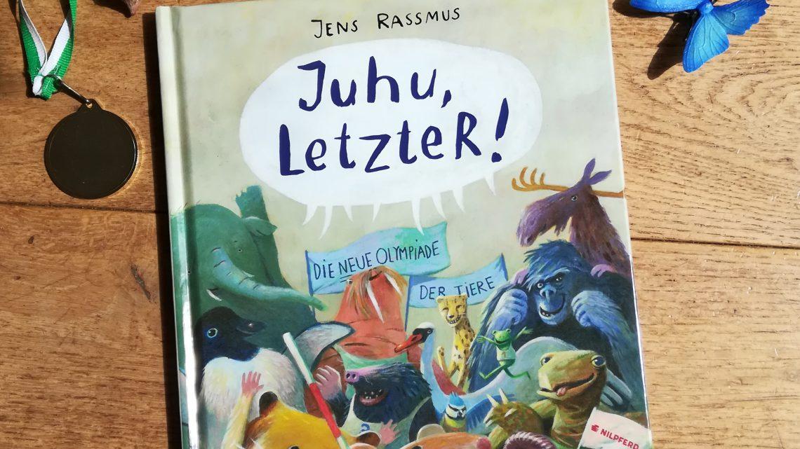 """Mal eine andere Olympiade der Tiere! – """"Juchu, LetzteR!"""" – Jens Rassmus"""