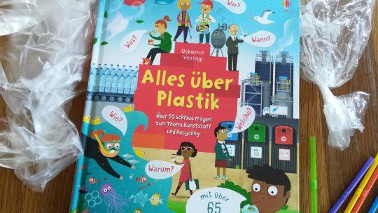 """""""Alles über Plastik. Über 55 schlaue Fragen zum Thema Kunststoff und Recycling"""""""