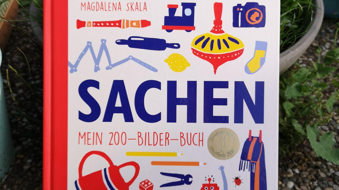 """""""Sachen – Mein 200 – Bilder – Buch"""" von Magdalena Skala"""