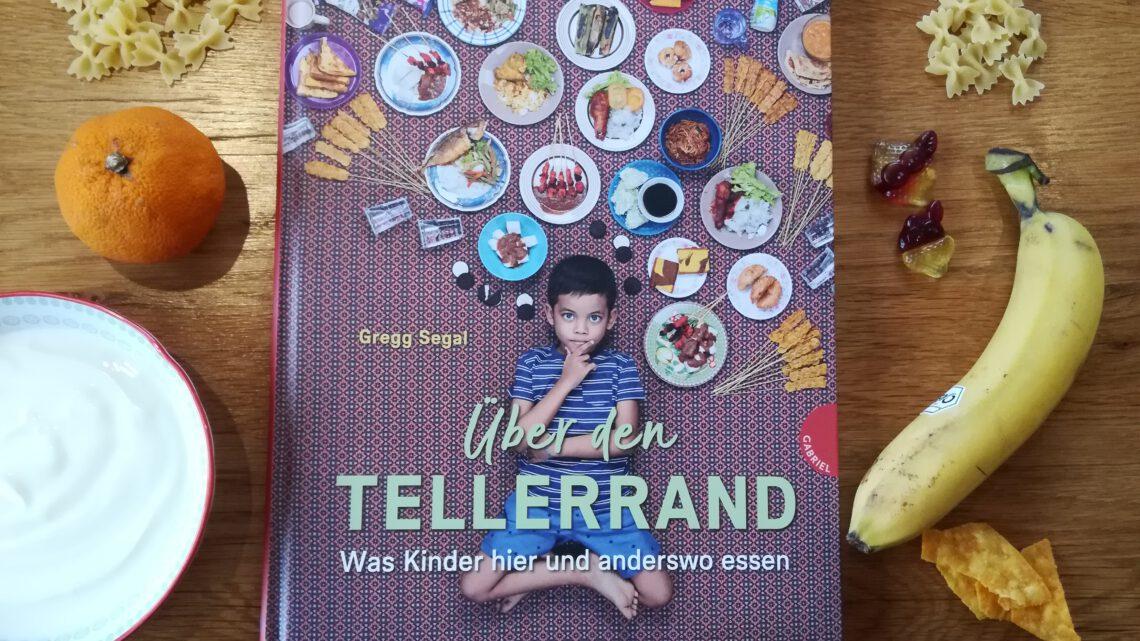 """""""Über den Tellerrand. Was Kinder hier und anderswo essen"""" – Gregg Segal"""