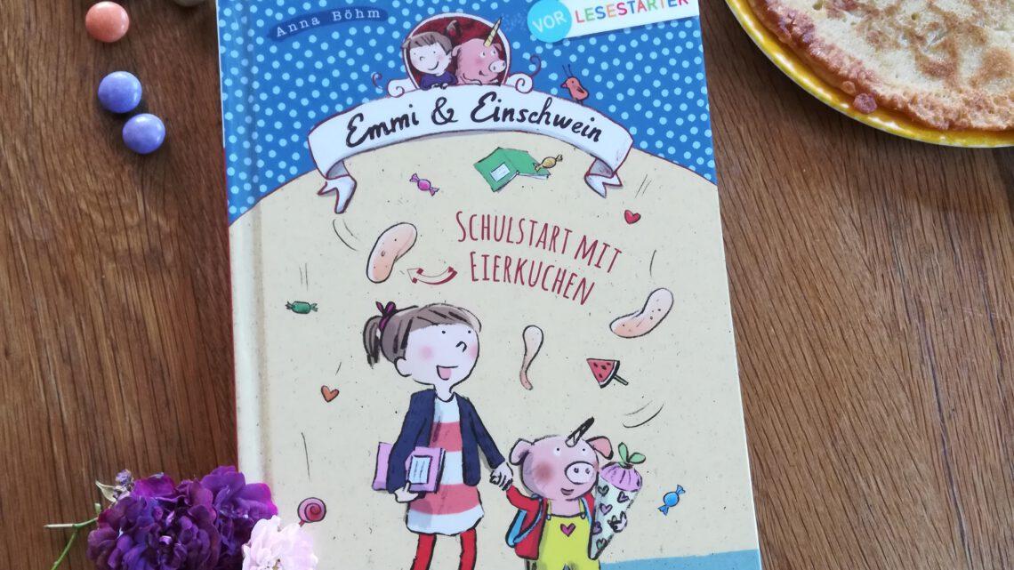 """""""Emmi und Einschwein. Schulstart mit Eierkuchen"""" – Anna Böhm, Susanne Göhlich"""