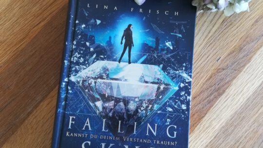 """Spannung für Jugendliche und Erwachsene: """"Falling Skye. Kannst du deinem Verstand trauen?"""" – Lina Frisch"""