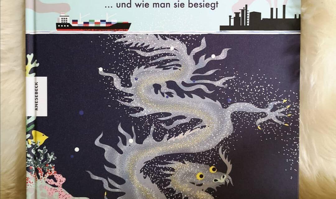 Unheimliche Umweltmonster … und wie man sie besiegt – Marie G. Rohde