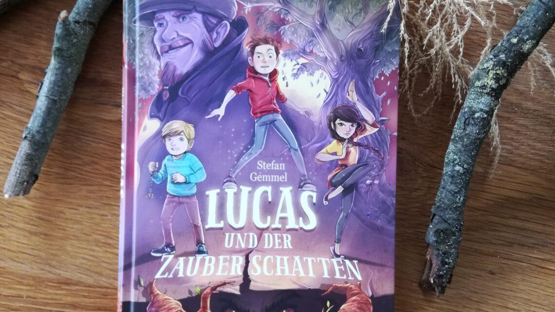 """Lucas und der Zauberschatten"" – Stefan Gemmel, Timo Grubing"