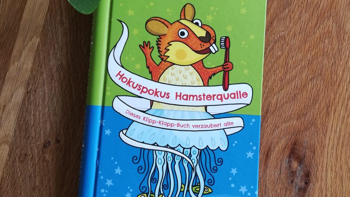 """Ein Buch für lange Autofahrten mit Kindern?! """"Hokuspokus Hamsterqualle"""""""