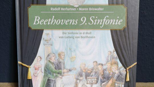 Beethovens 9. Sinfonie – Buchtipp für kleine und große Musiker