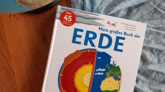 """Fantastisches Kindersachbuch: """"Mein großes Buch der Erde"""""""