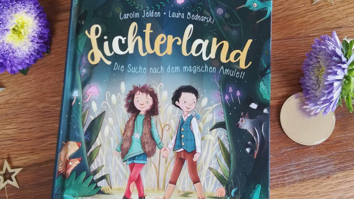 """Ein fantastisches Vorlesebuch: """"Lichterland. Auf der Suche nach dem magischen Amulett"""""""