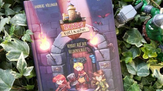 """Burg Tollkühn. Verrat auf der Heldenschule"" – Andreas Völlinger, Zapf"