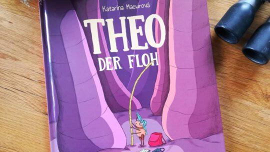 """Ein neuer Bilderbuchliebling: """"Theo der Flo"""" – Katarína Macurová"""