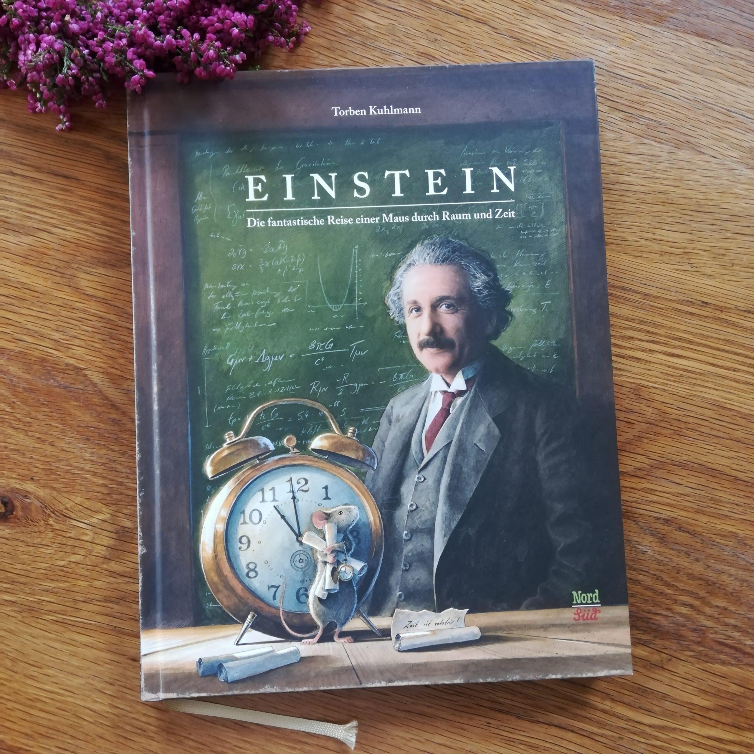 """""""Einstein. Die fantastische Reise einer Maus durch Raum und Zeit"""" – Torben Kuhlmann"""
