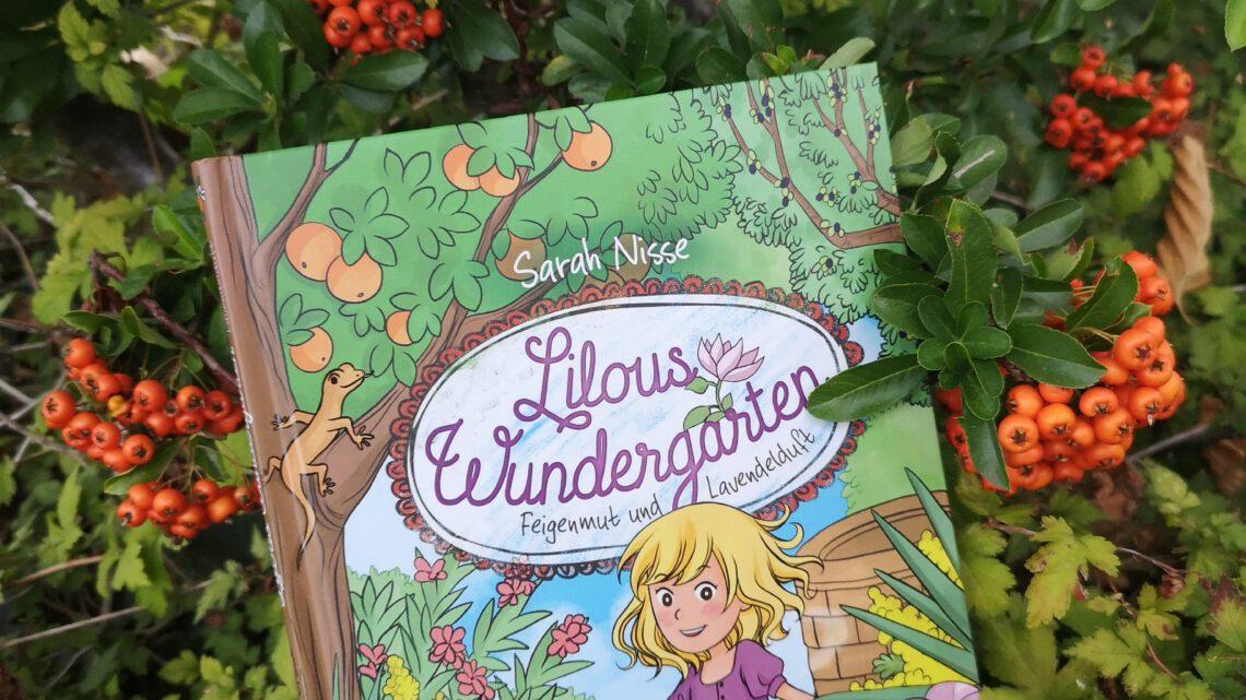 Lilous Wundergarten von Sarah Nisse